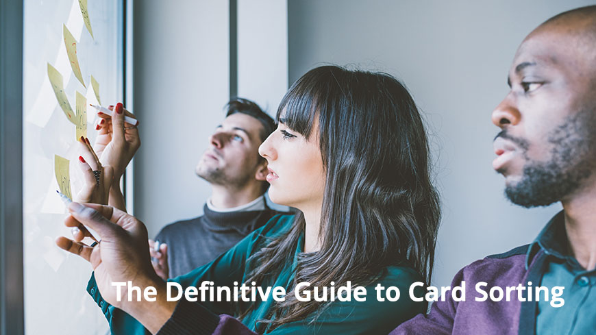 The Definitive Guide to Card Sorting