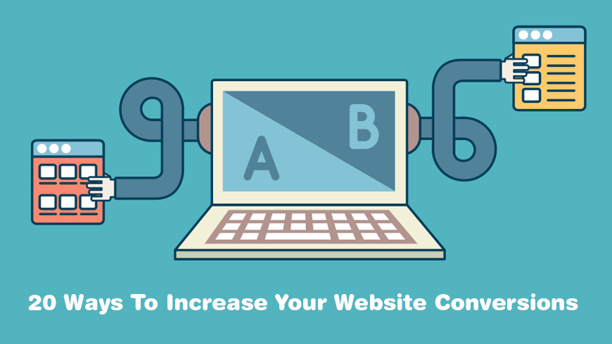 20 Ways To Increase Your Website Conversions