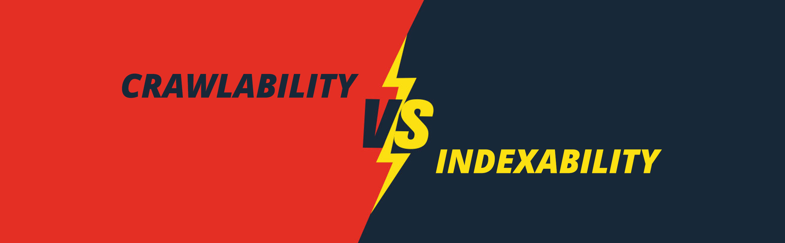 Crawlability vs. Indexability: The Affect on SERP Rankings