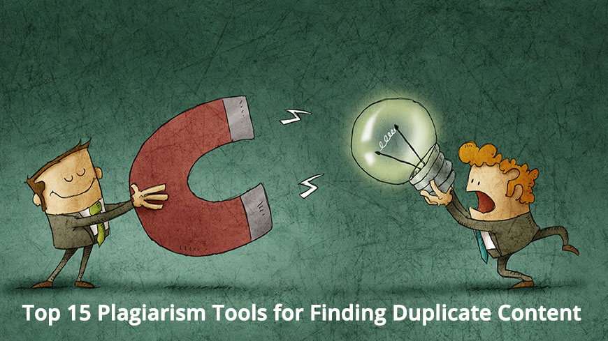 Top 15 Plagiarism Tools for Finding Duplicate Content