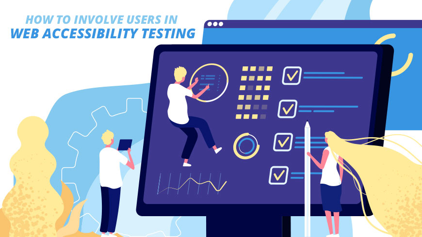 How to Involve Users in Web Accessibility Testing