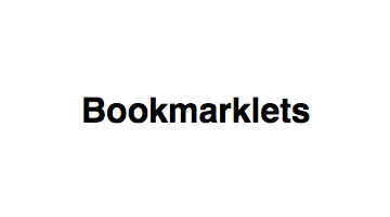 Bookmarklets for Accessibility Testing