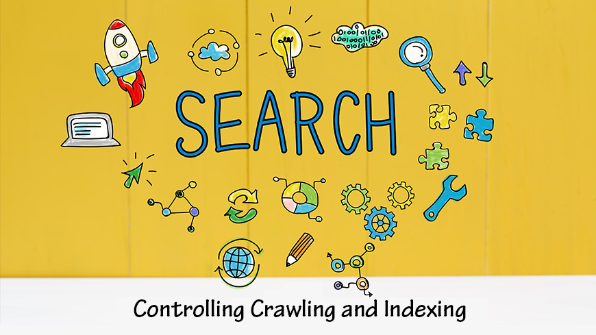controlling crawling and indexing