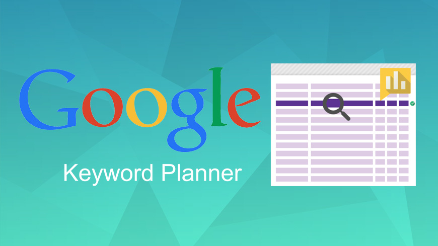 How to Use Google's Keyword Planner like a Pro