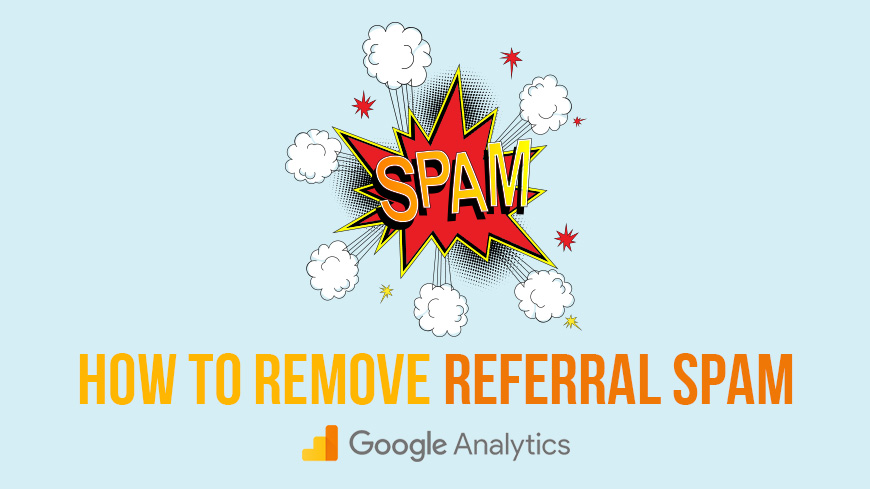 remove referral spam google analytics