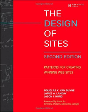 The Design of Sites: Patterns for Creating Winning Web Sites, 2nd Edition